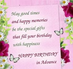 Advance birthday wishes for friends and family