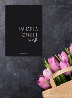 Parasta olet sinä Infinity Love, Happy Vibes, Boyfriend Quotes, Happy Day, Positive Vibes, Wise Words, Texts, Diy And Crafts, To My Daughter