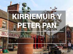 Siguiendo el rastro de Peter Pan en Kirriemuir, el pueblecito escocés donde nació J.M. Barrie