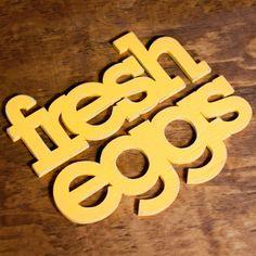 fresh eggs handmade wood sign - wall decoration for vintage or modern kitchen or farmhouse decor. $68.00, via Etsy.