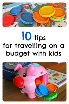 10 tips for travelling on a budget with kids