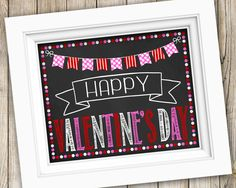 Happy Valentine's Day Sign Instant Download ~ Printable Happy Valentines Day Photo Prop ~ Happy Valentine's Day Chalkboard Sign Print Decor by SubwayStyle on Etsy