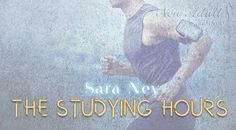 THE STUDYING HOURS di SARA NEY https://ift.tt/2JTJ3Gy