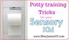 """Children with sensory difficulties may struggle with toileting. """"Toileting and Sensory Processing"""" discusses the sensory considerations in teaching a child to potty-train."""