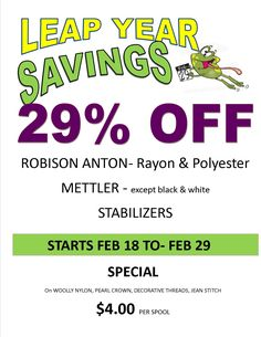 Only a few days left in our Leap Year savings event on selected thread and stabilizers. The Selection, February, Sewing, Dressmaking, Couture, Stitching, Sew, Costura, Needlework
