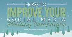 Do you have a social media plan for the holidays? Are you looking for ideas to improve your social media marketing over the holiday… @smexaminer