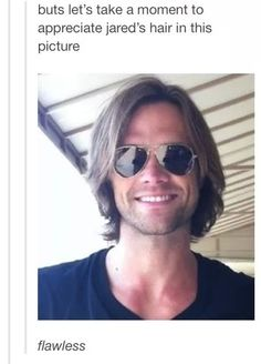 It's always flawless. Jared doesn't have a bad hair day. History has proved this to be fact. Jensen And Misha, Jensen Ackles, E 38, Supernatural Tv Show, Fandoms, Looking Gorgeous, Beautiful, Winchester Boys, Just Jared