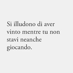 Wise Quotes, Mood Quotes, Funny Quotes, Inspirational Quotes, Italian Phrases, Italian Words, Instagram Story Ideas, Instagram Quotes, Sarcastic Sentence