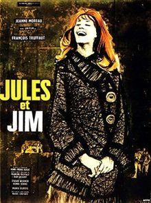 Jules et Jim (1962), directed by François Truffaut, starring wonderful Jeanne Moreau, Oskar Werner and Henri Serre