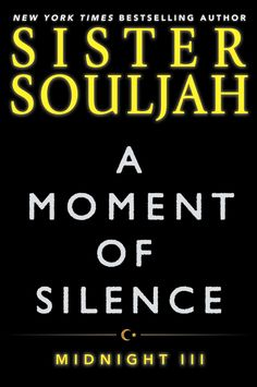 A Moment of Silence by Sister Souljah (Midnight III), just published by Simon & Schuster, is available on Bookshare in accessible formats for readers with print disabilities. Book cover image.
