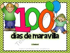 100th Day of School in Spanish from Angelica Sandoval on TeachersNotebook.com -  (28 pages)  - !00th day of school activities in Spanish