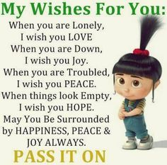 Funny Minions Quotes - My wishes for You - pass it on - good love joy Cute Quotes, Funny Quotes, Gift Quotes, Quotable Quotes, Faith Quotes, Affirmations, Cute Minions, Funny Minion, Minion Pictures