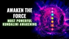 Kundalini Rising 432 Hz | Awaken the Force Kundalini Activation | Most P... Chakra Healing Music, Music Heals, Most Powerful, Awakening, Letting Go, Activities, Giving Up, Lets Go, Forgiveness