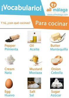 What do you use to cook delicious dishes? Learn all the ingredients that you need in Spanish :D What do you use to cook delicious dishes? Learn all the ingredients that you need in Spanish :D