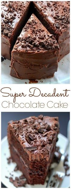 Super Decadent Chocolate Cake with Chocolate Fudge Frosting - seriously the BEST chocolate cake ever. #super