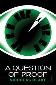A Question of Proof by Nicholas Blake, cover by La Boca Design Studio, London