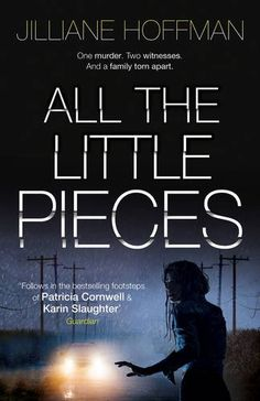 All the Little Pieces - She could have stopped an awful crime. She could have saved a life. She tried to forget about it. But now, the truth is out. The terrifying new psychological thriller from the bestselling author of Retribution and Pretty Little Things.  Faith Saunders is the perfect wife, mother and sister – loved and admired by all who know her. One night will change everything.  As she drives home in the pouring rain, a dishevelled young woman appears out of nowhere, pleading for…