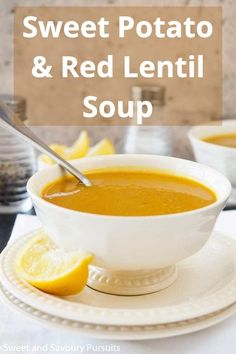 Make this healthy low-calorie Sweet Potato and Red Lentil Soup for a quick and easy flavourful meal that is comforting and delicious! #SweetPotatoRedLentilSoup #SweetPotatoSoup #HealthySoup #SweetandSavouryPursuits Calories Sweet Potato, Healthy Soup, Healthy Recipes, Red Lentil Soup, Sweet Potato Soup, Mediterranean Diet Recipes, Winter Holiday, Clean Eating Recipes, Thanksgiving Recipes