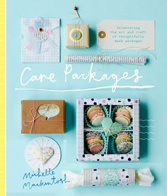 Care Packages by Michelle Mackintosh (Hardie Grant Books)
