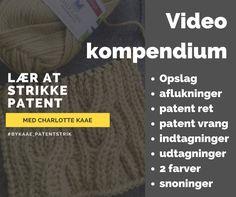 Lær at strikke patent strik for bare 75 kr. www.bykaae.dk og https://goo.gl/4rMNJD