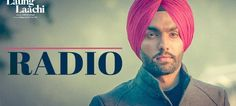 Lyrics Radio Song By Ammy Virk & Mannat Noor are provided in this post. Radio Song is the new punjabi track of famous singer Ammy Virk & Mannat Noor. T-Series is the music label under which the song is released. This song is released on 7th march 2018. Gurmeet Singh is the music composer
