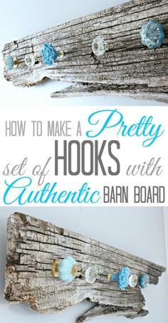 How to make a pretty set of Hooks with Authentic Barn Board   http://TheProjectPile.com