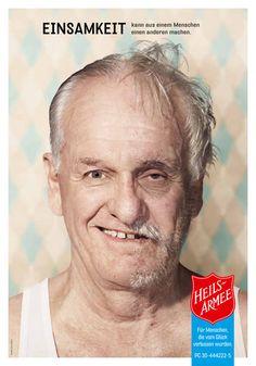 """""""Einsamkeit kann aus einem Menschen einen anderen machen."""" Kampagne 2012 der Heilsarmee in der Schweiz"""