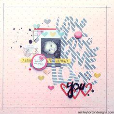 Ashley Horton Designs: Get It Scrapped! | Love You