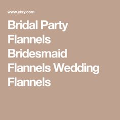 f7d6533437cd And So Our Adventure Begins Bride Flannel Engagement Flannel Fiance  Flannels Bridesmaid Flannels Wedding Flannels Bridsmaid Flannels