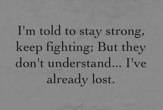 I've already lost.