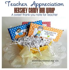 It's Written on the Wall: Teacher Appreciation Gift-Hershey Candy Bar Wraps-So Sweet!
