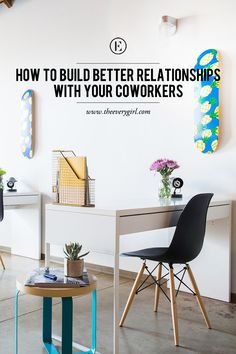 How to Build Better Relationships With Your Coworkers #theeverygirl