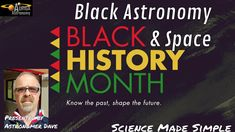 Black History Month - Astronomy & Space Black Space, Best Mobile, Black History Month, Wonders Of The World, Astronomy, The Past, Black History Month People, Astrophysics