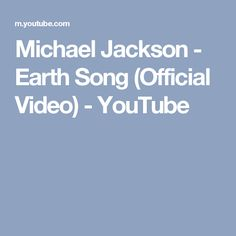 Michael Jackson - Earth Song (Official Video) - YouTube