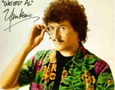 Weird Al Yankovic- saw him live and said Hi after at UCB 'Shit Show'. He played an old tape of EAT IT when he had to perform it on a Japanese version of SNL.. it was crazy!!!