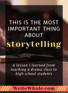 Click through to learn the most important lesson about storytelling. A creative writing exercise that will help you write a novel and improve your creative thinking skills. Creativity | Writing skills | drama class | writing exercises via @lizrufiange