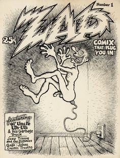 """Robert Crumb Zap Comix #1 Unused Cover Original Art (1967). In the fall of 1967, Robert Crumb had been contacted by a publisher interested in producing a standard-size comic book, which had been Crumb's dream for many years. After toying with several titles, he went with Zap Comix (""""plugs you in""""), and he created this cover art to adorn the first of what he had hoped to be a long run of issues..."""