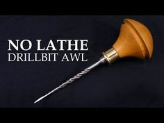 Making a Birdcage Awl from an old drill bit - YouTube