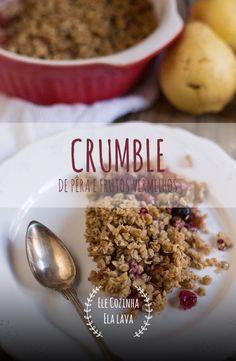Um delicioso Crumble de Pêra para comer sem peso na consciência