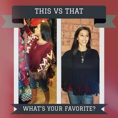 Which poncho would you rock? We are loving both of these adorable new arrivals!!!   www.fragrancesunlimited.net