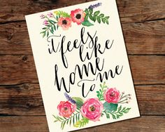 It Feels Like Home To Me Hand Lettering Sign - Digital Download File - DIY Printing