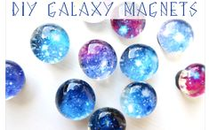Mini Galaxy Magnets DIY