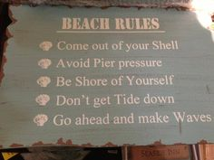 """Haha! Cute """"rules"""" for a beach theme (if she changes her mind between now & jan/feb/march/or so!"""