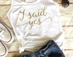 Bachelorette Party Shirts - I Said Yes - Bachelorette Party Favors- She Said Yes - Bachelorette Party -    Edit Listing  - Etsy