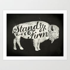 Stand Firm Art Print by Landon Sheely - $19.00