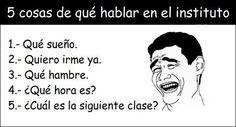 Temas de conversacion del instituto. How To Cure Depression, Inspiring Things, Spanish, High School, Humor, Funny, Posters, Facebook, Memes In Spanish