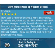 I have been a customer for about 5 years.  I have owned three BMW motorcycles and had...
