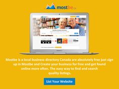 The Mostbe Canadian Business Directory Toronto provides detailed information on companies located in and around Canada. It's Free. Create your business profile and submit your business.