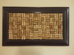 Cork board-- Ive saved corks from every single bottle of wine... home nites/ date nites/vacation..have them all... this is an idea