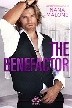 The Benefactor (See No Evil Trilogy Book 2) by Nana Malone See No Evil 2, She Drama, Save Her, Hopeless Romantic, Books Online, Bestselling Author, Billionaire, Rebel, Money